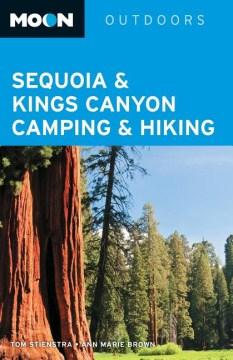 Sequoia & Kings Canyon Camping & Hiking