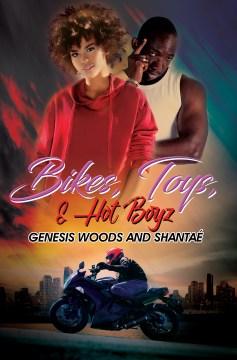 Bikes, Toys, & Hot Boyz