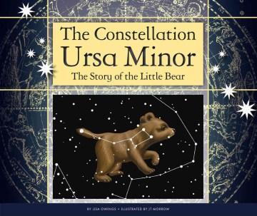 The Constellation Ursa Minor