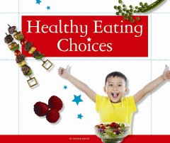 Healthy Eating Choices