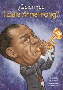 ¿Quién fue Louis Armstrong?