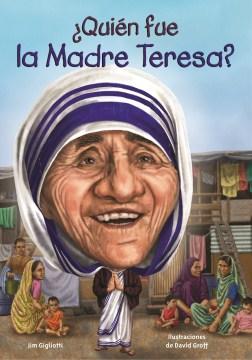 ¿Quién fue la Madre Teresa?