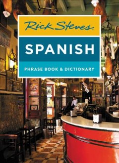 Rick Steves' Spanish Phrase Book & Dictionary
