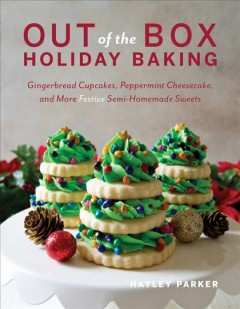 Out of the Box Holiday Baking