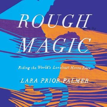 Rough Magic