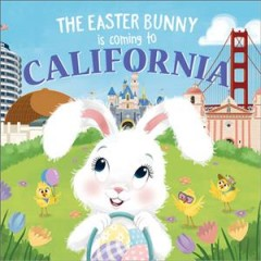 The Easter Bunny Is Coming to California