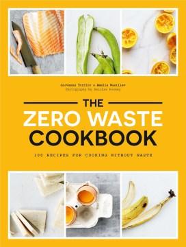Zero Waste Cookbook