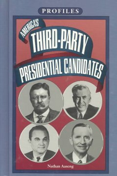 America's Third-party Presidential Candidates