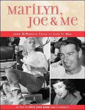 Marilyn, Joe & Me