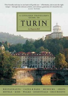 A Civilized Traveller's Guide to Turin