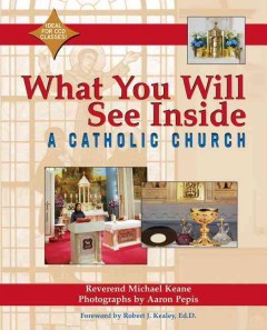 What You Will See Inside A Catholic Church