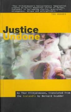 Justice Undone