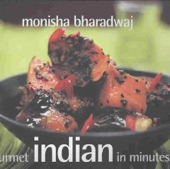 Gourmet Indian in Minutes