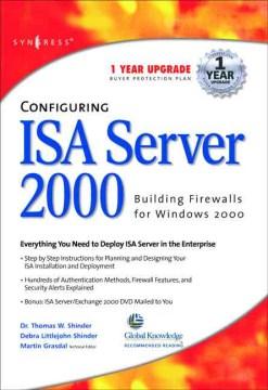 Configuring ISA 2000 Server: Building Firewalls for Windows 2000
