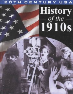 History of the 1910s