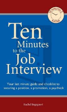 Ten Minutes to the Job Interview