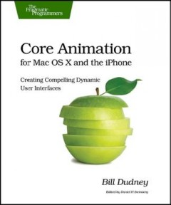 Core Animation for OS X and the IPhone