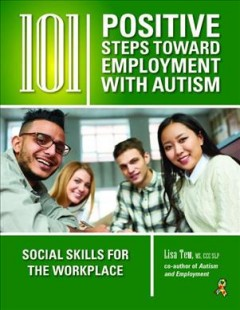 105 POSITIVE STEPS TOWARD EMPLOYMENT AND INDEPENDENCE FOR YOUNG ADULTS WITH AUTISM