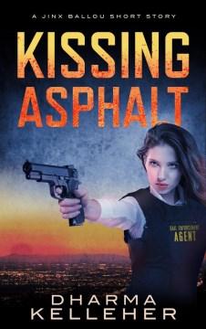 Kissing Asphalt