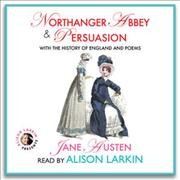NORTHANGER ABBEY & PERSUASION