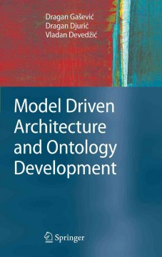 Model Driven Architecture and Ontology Development