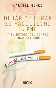 Dejar de fumar es facilísimo