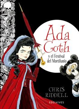 Ada Goth y el Festival de Mortilunio