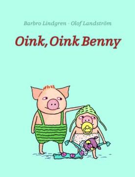 Oink, Oink, Benny
