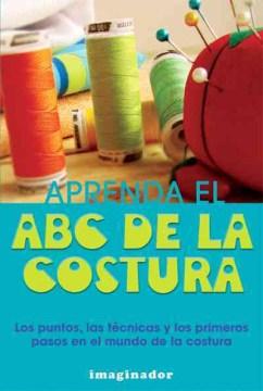 Aprenda el ABC de la costura