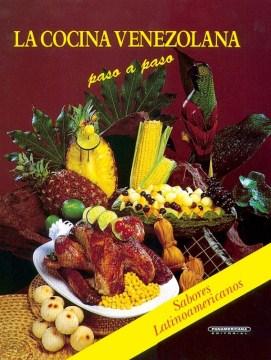 La cocina venezolana paso a paso