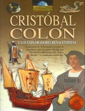 Cristobal Colon y los exploradores renacentistas