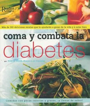 Coma y combata la diabetes