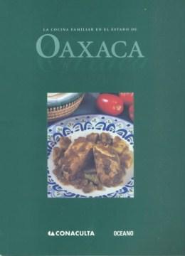 La cocina familiar en el estado de Oaxaca