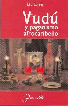 Vudú y paganismo afrocaribeño