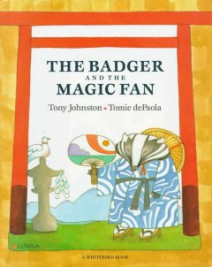The Badger and the Magic Fan