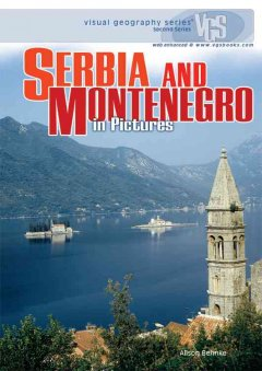 Serbia and Montenegro in Pictures