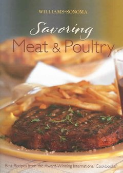 Williams-Sonoma Savoring Meat & Poultry