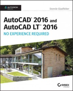 AutoCAD® 2016 and AutoCAD LT® 2016