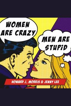 Women Are Crazy, Men Are Stupid