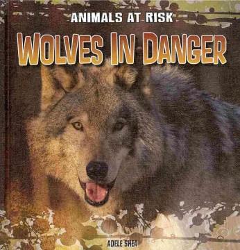 Wolves in Danger