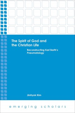 The Spirit of God and the Christian Life