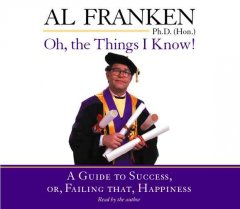 Oh, the Things I Know! [unabridged Book on CD]