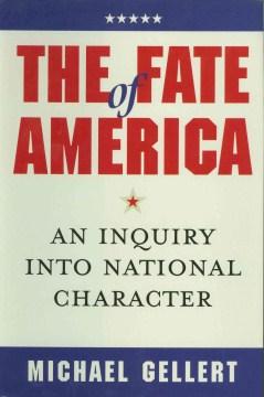The Fate of America