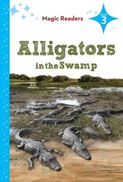 Alligators in the Swamp