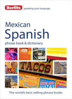 Mexican Spanish Phrase Book & Dictionary