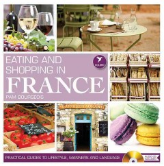 Eating and Shopping in France