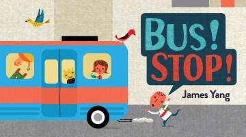 Bus! Stop!