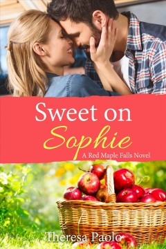 Sweet on Sophie ( (A Red Maple Falls Novel, #11)