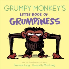Grumpy Monkey's Little Book of Grumpiness