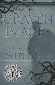 Graven Images : Three Stories